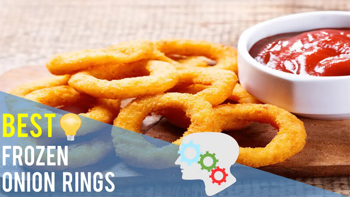 5 Amazing Frozen Onion Rings To Try Right Now