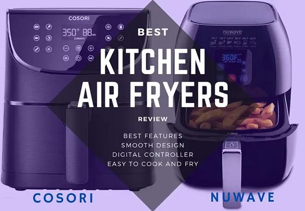Already Winning Air Fryer: Cosori VS Nuwave VS Cuisinart AirFryer